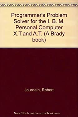 Programmer's Problem Solver for the IBM PC, XT, and at (9780893037871) photo