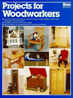Projects for Woodworkers 9780897212588