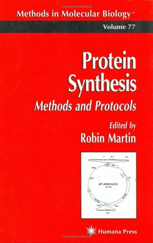Protein Synthesis: Methods and Protocols 9780896033979