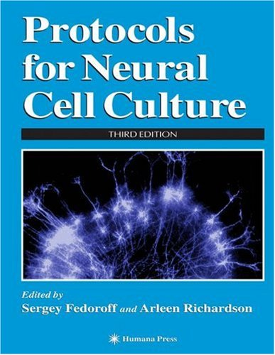 Protocols for Neural Cell Culture: Third Edition 9780896039025