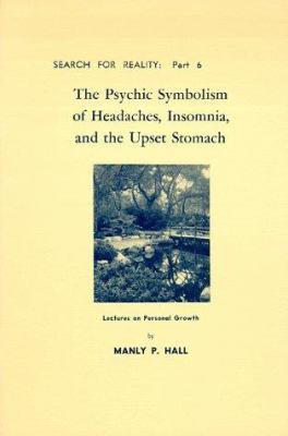 Psychic Symbolism of Headaches, Insomnia & Upset Stomach 9780893143459