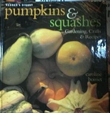 Pumpkins & Squashes 9780895779571