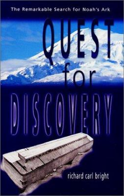 Quest for Discovery: The Remarkable Search for Noah's Ark 9780892215058
