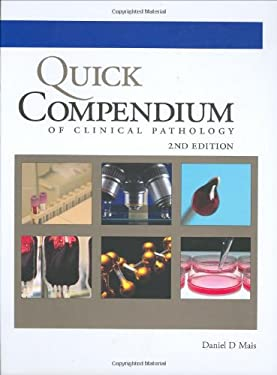Quick Compendium of Clinical Pathology 9780891895671