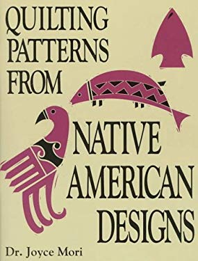 Quilting Patterns from Native American Designs 9780891458135