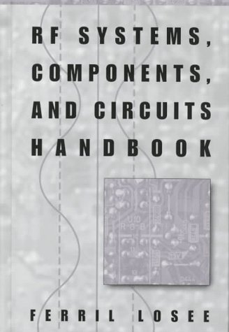 RF Systems, Components, and Circuits Handbook 9780890069332