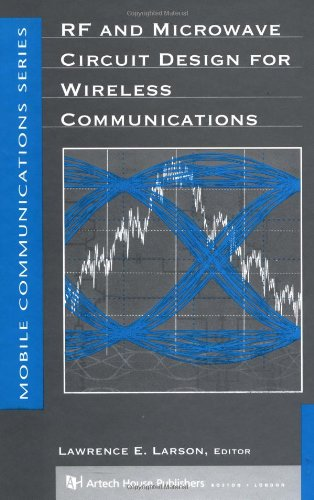 RF and Microwave Circuit Design for Wireless Communications 9780890068182
