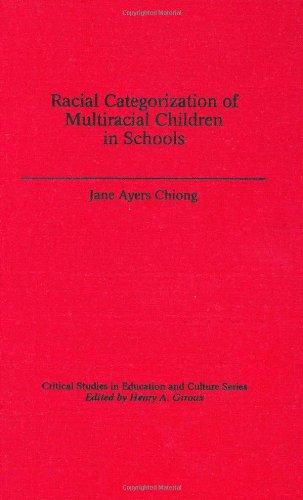 Racial Categorization of Multiracial Children in Schools 9780897894999