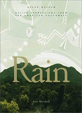 Rain: Native Expressions from the American Southwest 9780890133446