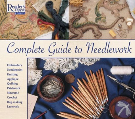 Reader's Digest Complete Guide to Needlework 9780895770592