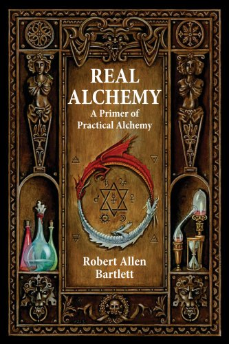 Real Alchemy: A Primer of Practical Alchemy 9780892541508