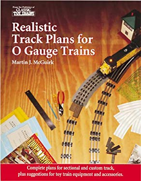 Realistic Track Plans for O Gauge Trains 9780897784344