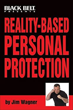 Reality-Based Personal Protection 9780897501491
