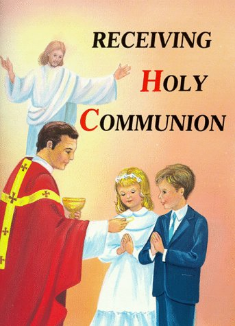 Receiving Holy Communion 10pk: How to Make a Good Communion 9780899424910