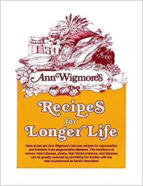 Recipes for Longer Life 9780895291950