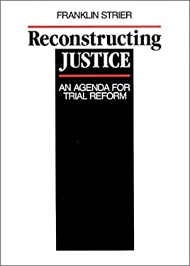 Reconstructing Justice: An Agenda for Trial Reform 9780899305684