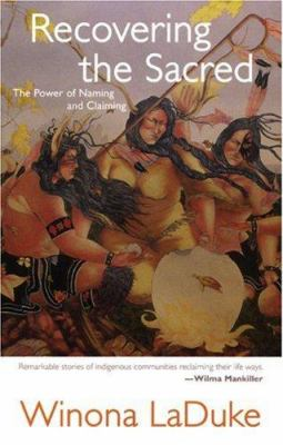 Recovering the Sacred: The Power of Naming and Claiming 9780896087125