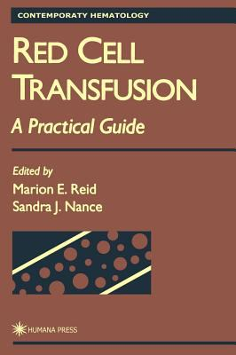 Red Cell Transfusion: A Practical Guide 9780896034129