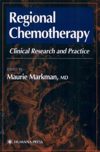 Regional Chemotherapy: Clinical Research and Practice 9780896037298