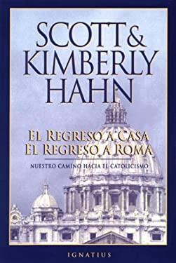 Regreso a Casa El Regreso a Roma = Rome Sweet Home 9780898706390