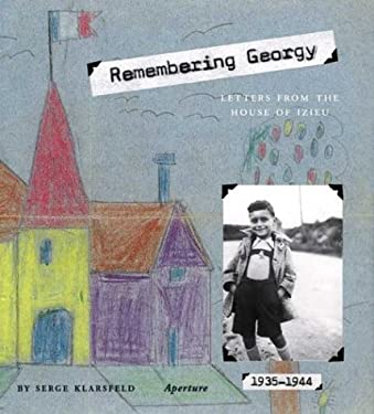 Remembering Georgy: Letters from the House of Izieu 9780893819545