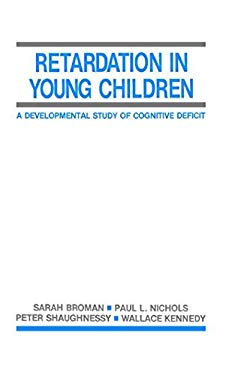 Retardation in Young Children: A Developmental Study of Cognitive Deficit 9780898599893