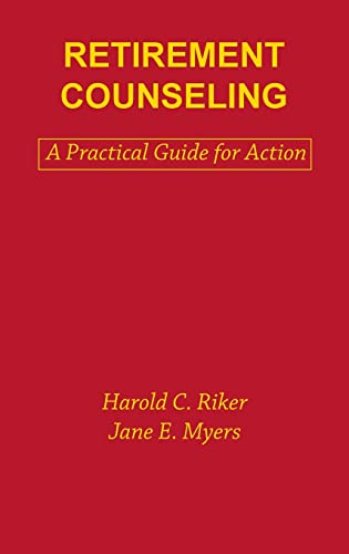 Retirement Counseling: A Handbook for Action 9780891166283
