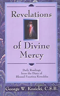 Revelations of Divine Mercy: Daily Readings from the Diary of Blessed Faustina Kowalska 9780892839773