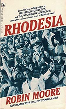 Rhodesia. by Robin Moore
