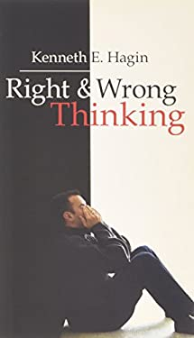 Right and Wrong Thinking 9780892760046