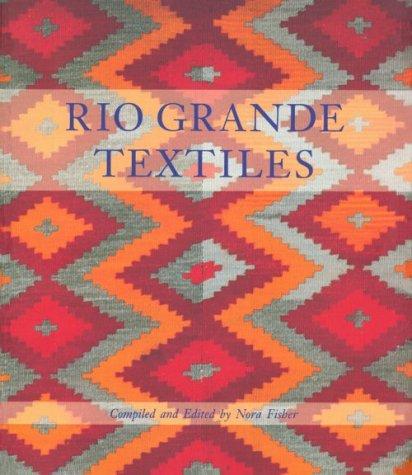 Rio Grande Textiles 9780890132661