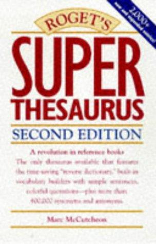 Roget's Super Thesaurus 9780898797756