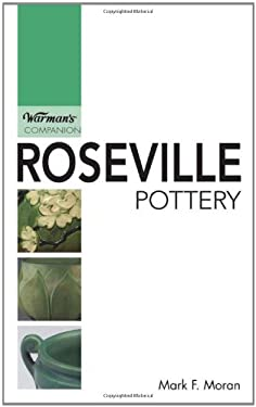 Roseville Pottery: Warman's Companion 9780896893054