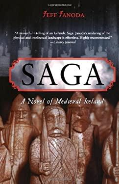 Saga: A Novel of Medieval Iceland 9780897335324