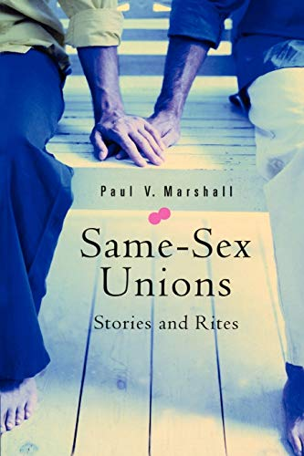 Same-Sex Unions: Stories and Rites 9780898694178