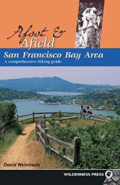 San Francisco Bay Area: A Comprehensive Hiking Guide