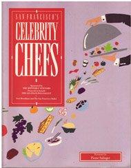 San Francisco's Celebrity Chefs