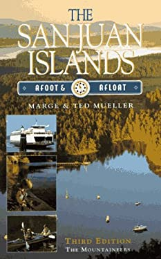 San Juan Islands, Afoot and Afloat: Afoot and Afloat 9780898864342