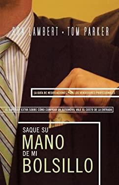 Saque su Mano de Mi Bolsillo = Is That Your Hand in My Pocket? 9780899224619