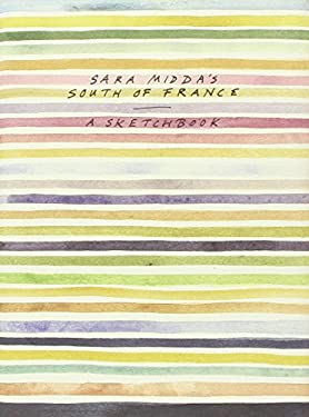 Sara Midda's South of France: A Sketchbook 9780894807633