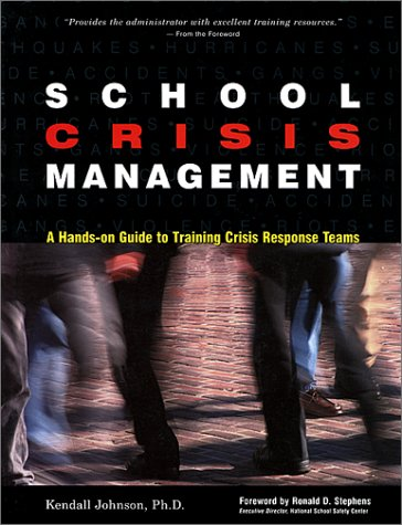 School Crisis Management: A Hands-On Guide to Training Crisis Response Teams 9780897933063