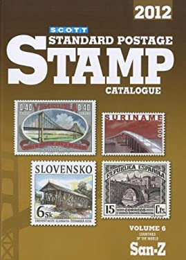 Scott Standard Postage Stamp Catalogue, Volume 6: Countries of the World San-Z 9780894874659