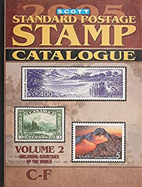 Scott Standard Postage Stamp Catalogue Vol. 2: Countries of the World C-F 9780894873331