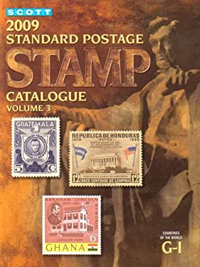 Scott Standard Postage Stamp Catalogue, Volume 3: Countries of the World, G-I 9780894874192