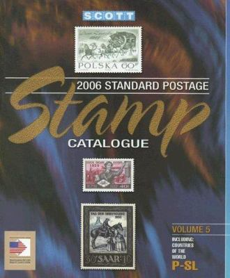 Scott Standard Postage Stamp Catalogue, Volume 5: Countries of the World P-SL 9780894873553