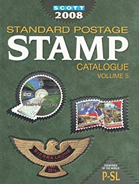 Scott Standard Postage Stamp Catalogue, Volume 5: Countries of the World, P-SL 9780894873997