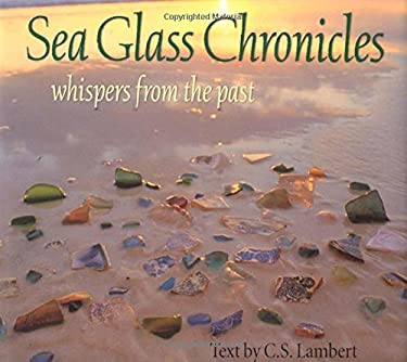Sea Glass Chronicles 9780892725083