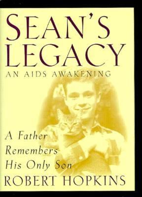 Sean's Legacy: An AIDS Awakening 9780892438754