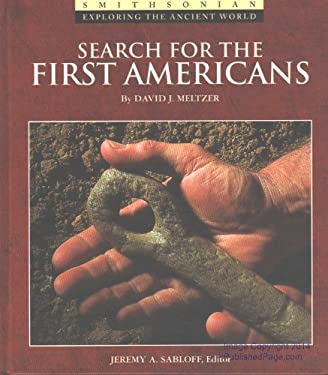 Search for the First Americans 9780895990358
