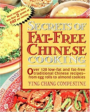 Secrets of Fat-Free Chinese Cooking 9780895297358